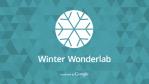 Google's Winter Wonderlab